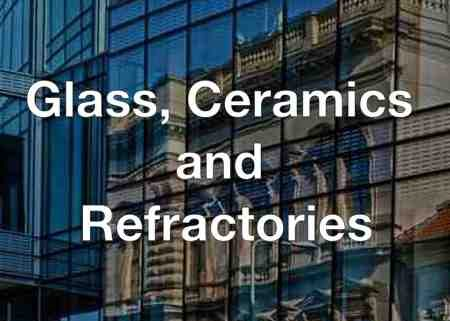 Glass, Ceramics and Refractories Industry