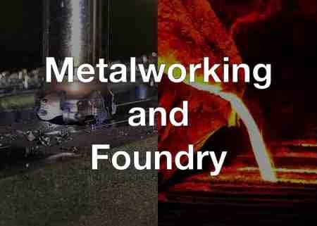 Metalworking and Foundry Industry